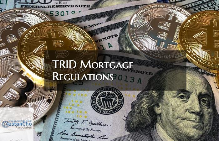 TRID Mortgage Regulations