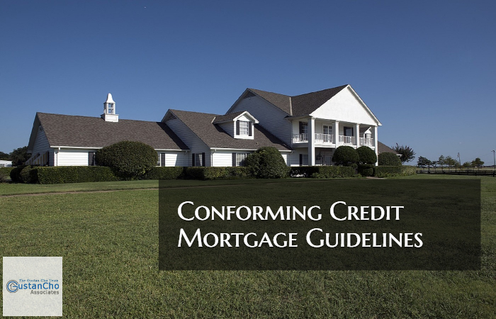 Conforming Mortgage Credit Guidelines For Home Buyers