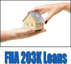 2017 FHA 203k Loan Requirements