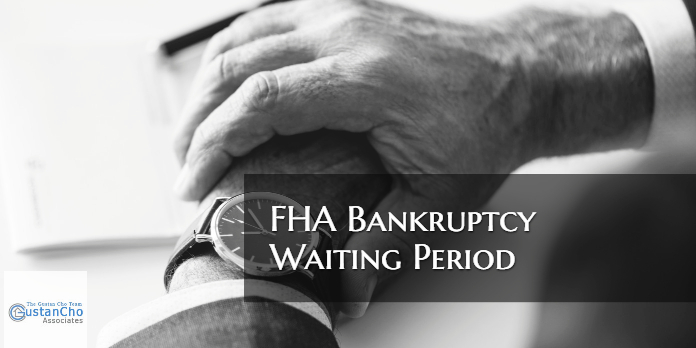 FHA Bankruptcy Waiting Period Requirements