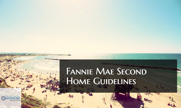 Fannie Mae Second Home Guidelines