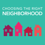 Choosing The Right Neighborhood When Buying A Home By Bob Vogel