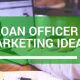 Marketing For Loan Officers