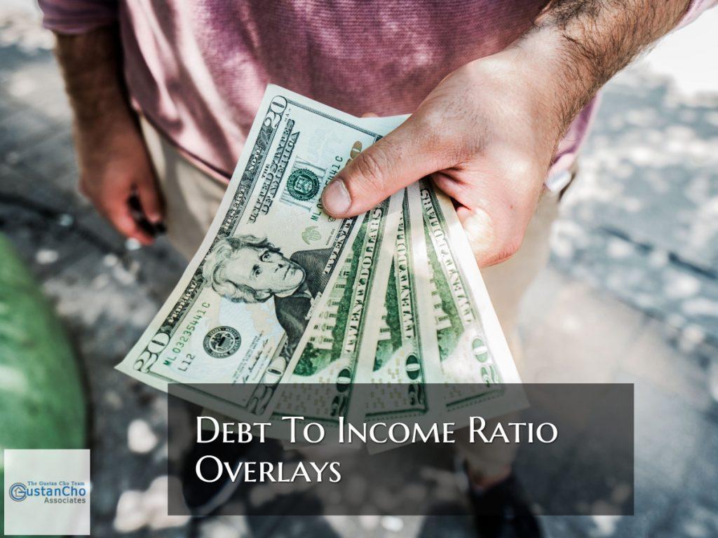 Debt To Income Ratio Overlays