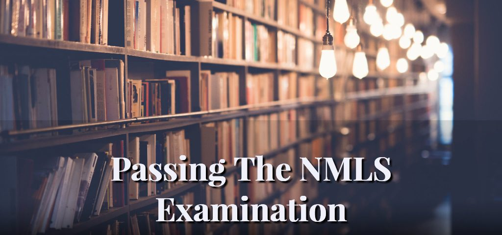 Passing The NMLS Examination