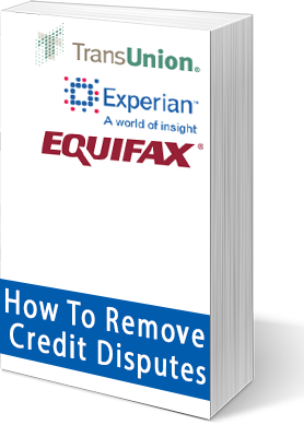 How To Remove A Credit Dispute From Your Account