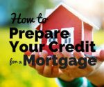How To Prepare For Mortgage