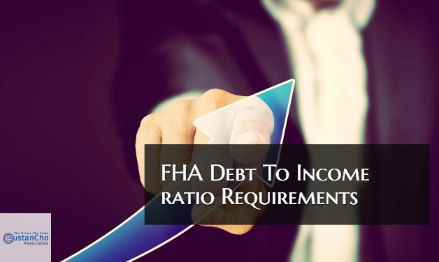 FHA Debt To Income Ratio Requirements