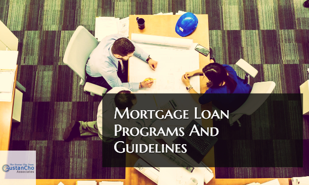 Mortgage Loan Programs And Guidelines