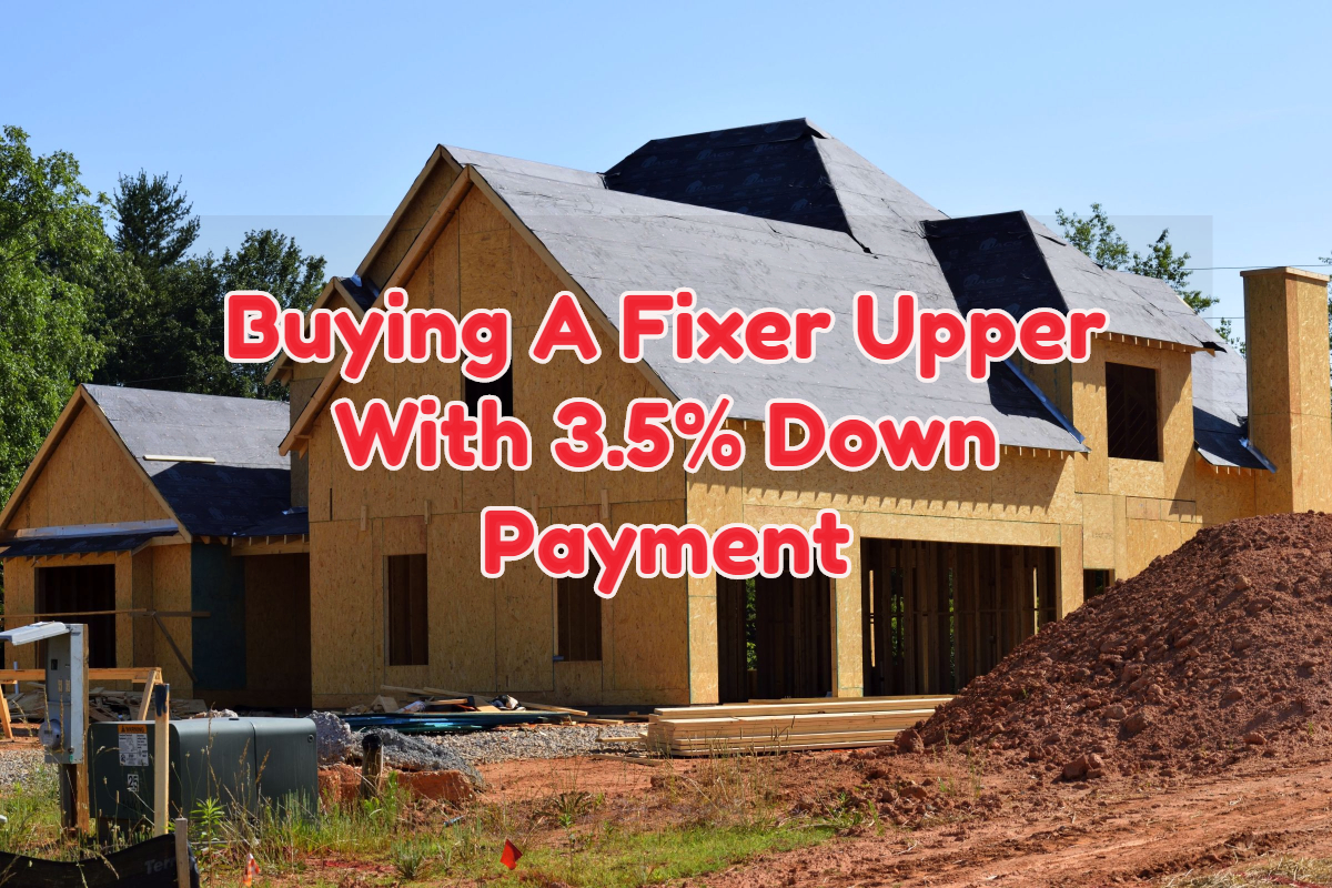 buying fixer upper with fha 203k rehab loan program