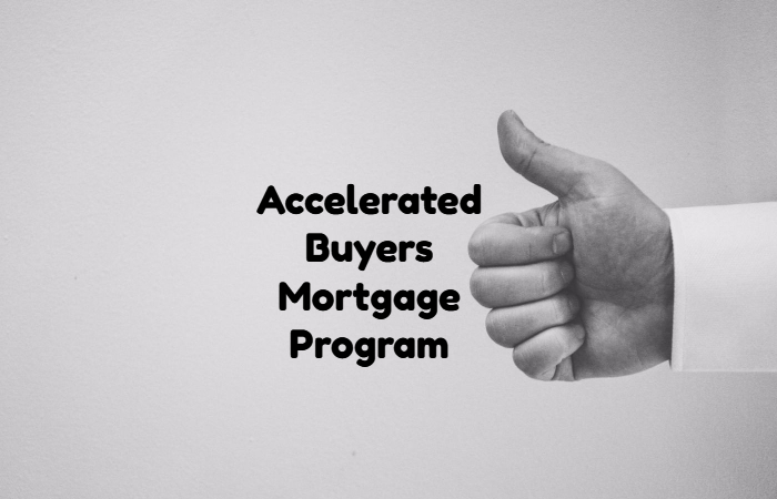 Accelerated Buyer Mortgage Program