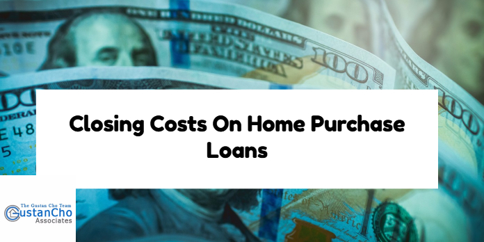 Closing Costs On Home Purchase Loans