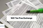 Buying Property With 1031 Tax Free Exchange Explained