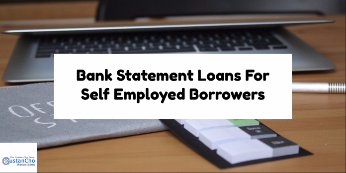 Bank Statement Loans For Self Employed Borrowers