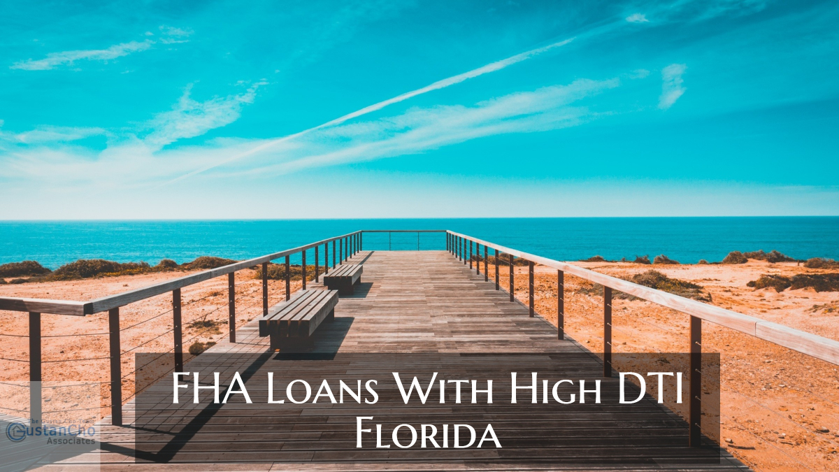 FHA Loans With High DTI & Low Credit Scores Florida