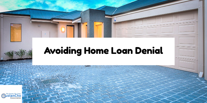Avoiding Home Loan Denial