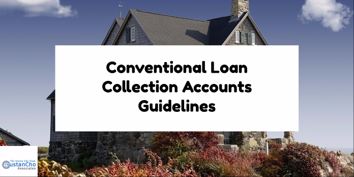 Conventional Loan Collection Accounts Guidelines