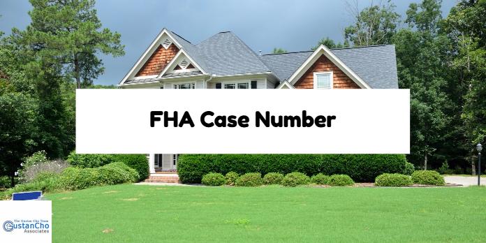 FHA Case Number