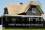 HARP With Second Mortgage
