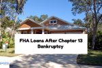 No Waiting Period To Qualify For FHA Loans After Chapter 13 Bankruptcy