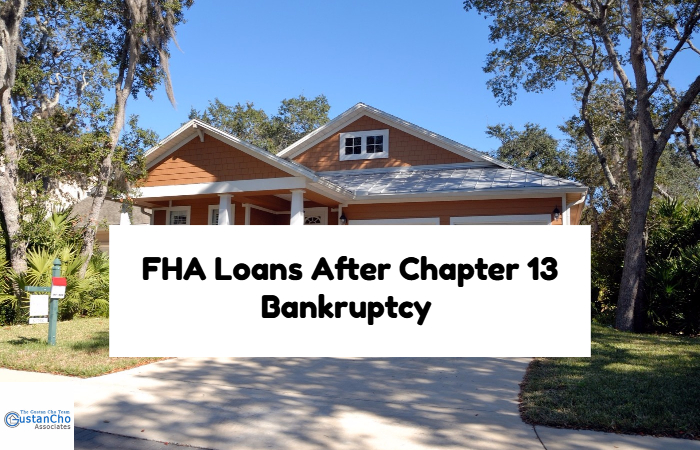 FHA Loans After Chapter 13 Bankruptcy