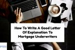 How To Write A Good Letter Of Explanation To My Mortgage Lender