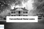 Qualification Requirements For Conventional Home Loans