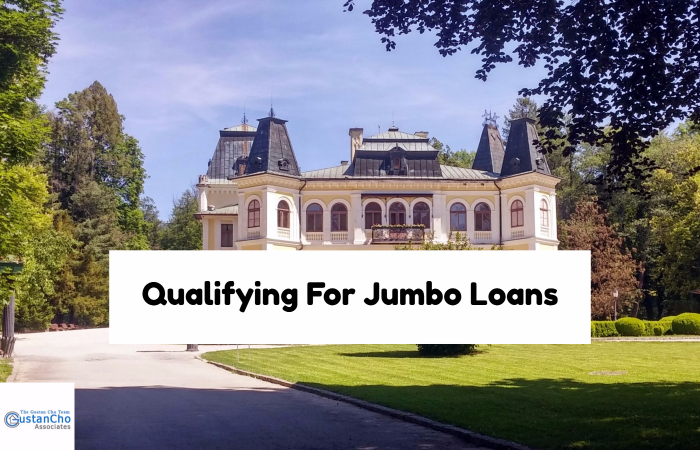 Qualifying For Jumbo Loans