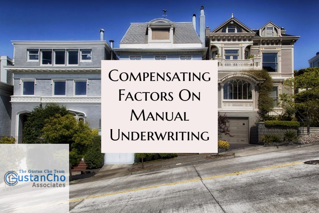 Compensating Factors On Manual Underwriting