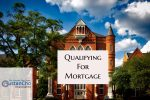 Qualifying For Home Mortgage In 2018 And New Guidelines