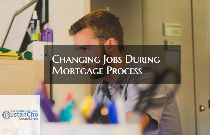 Changing Jobs During Mortgage Approval Process