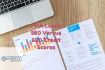 FHA Loans 580 Versus 620 Credit Scores And DTI Requirements