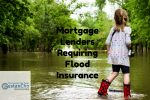 Mortgage Lenders Requiring Flood Insurance For Home Buyers