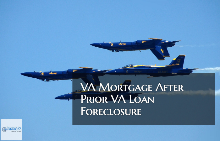 VA Mortgage After Prior VA Loan Foreclosure