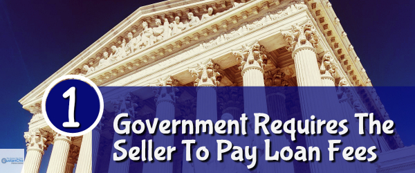 Does Government Requires The Seller To Pay Loan Fees