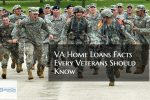 VA Home Loans Facts Every Veterans Should Know