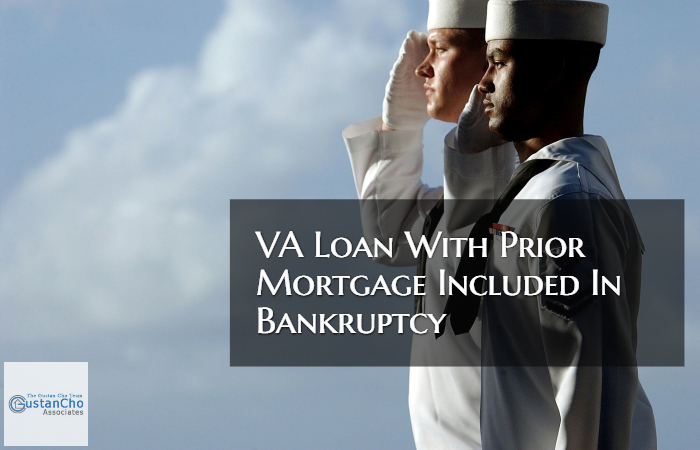 VA Loan With Prior Mortgage Included In Bankruptcy