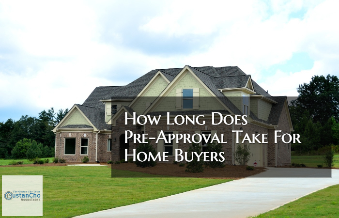 How Long Does Pre-Approval Take