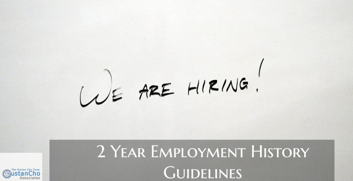 2 Year Employment History Guidelines