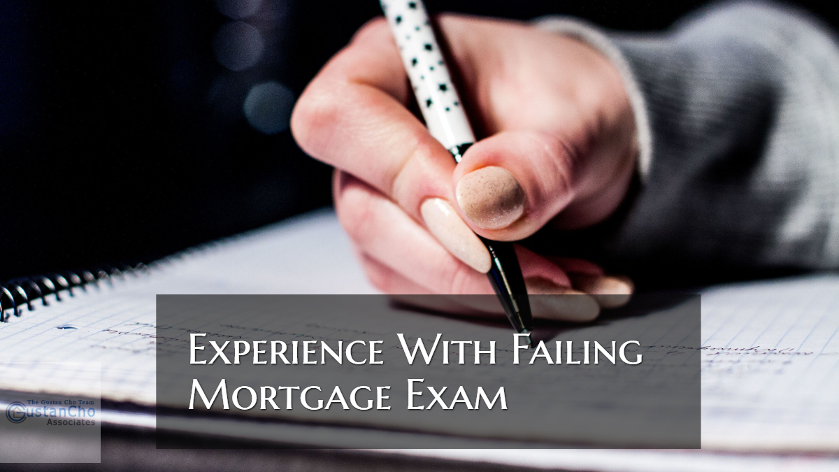 Experience With Failing Mortgage Exam And Retaking Test