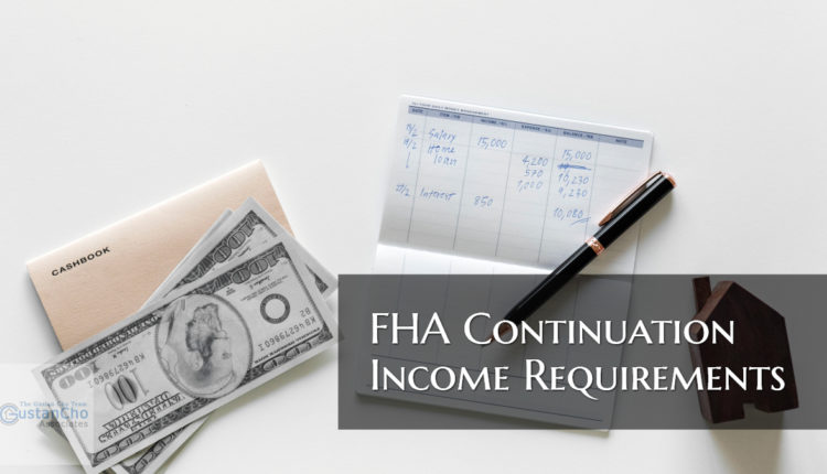 FHA Continuation Income Requirements
