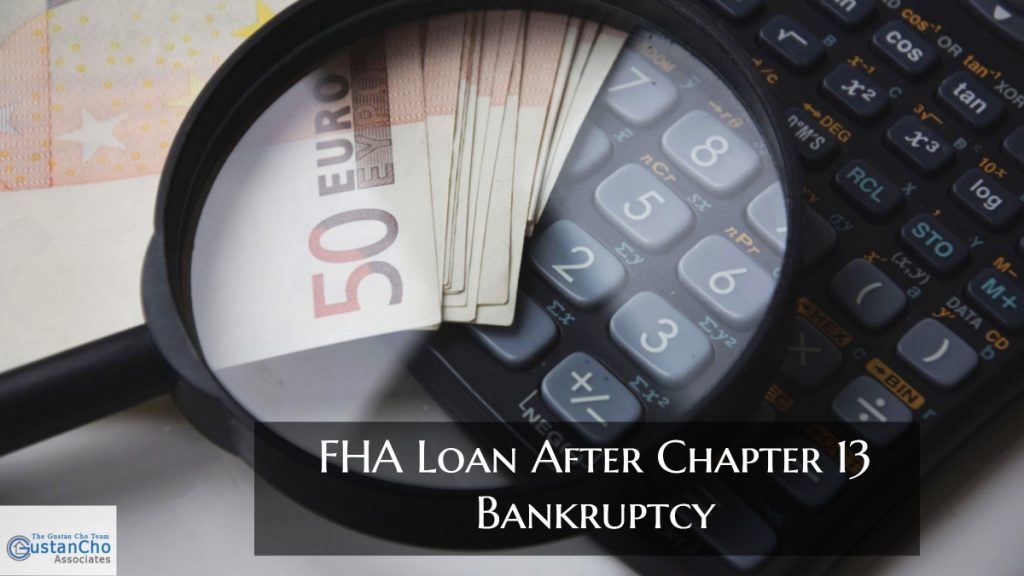 FHA Loan After Chapter 13 Bankruptcy