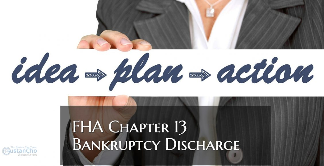 FHA Loan Chapter 13 Bankruptcy Discharge