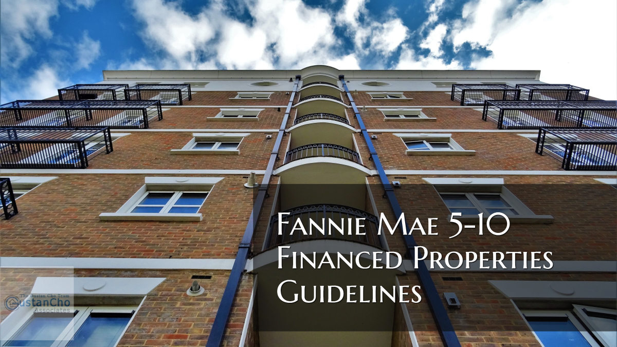 Fannie Mae 5-10 Financed Properties Guidelines And Requirements