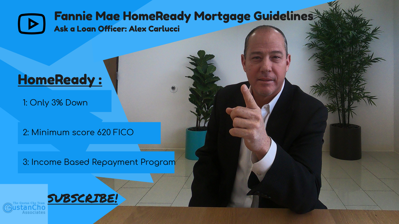Fannie Mae HomeReady Mortgage Guidelines And Requirements