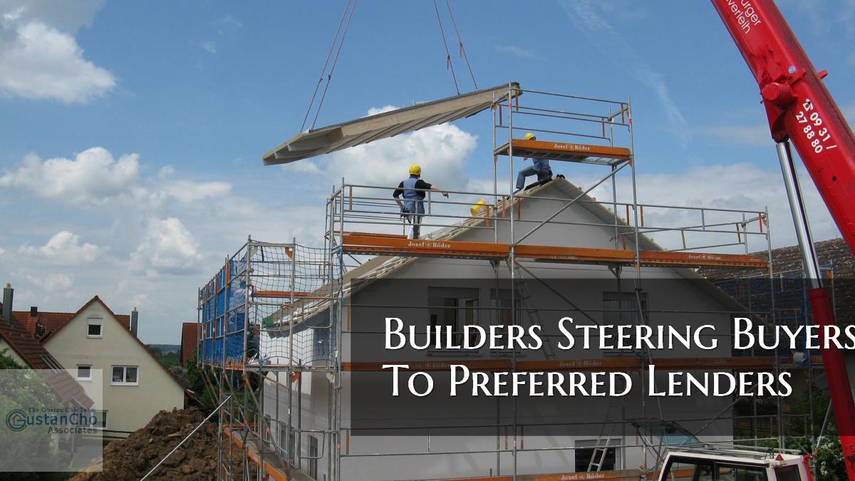 Home Builders Steering Lenders Mortgage Guidelines
