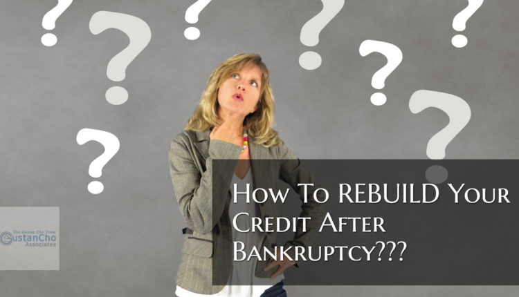 How To REBUILD Your Credit After Bankruptcy___