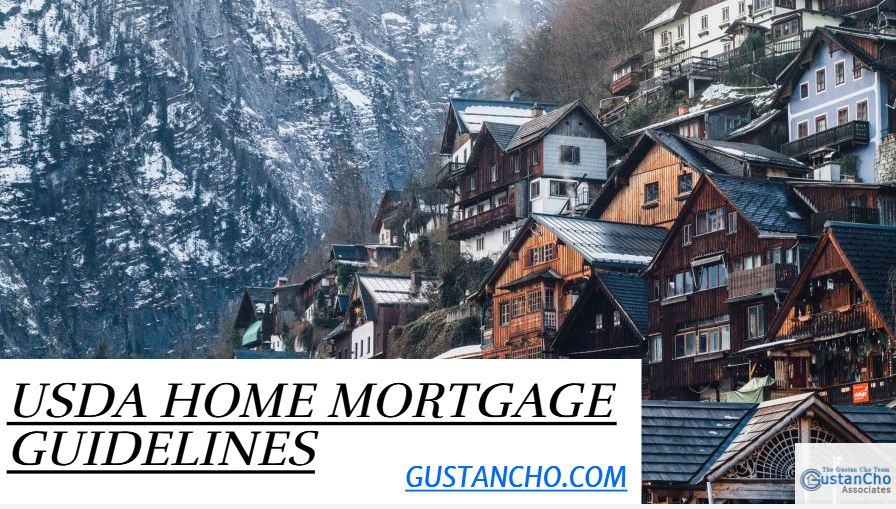 USDA Home Mortgage Guidelines And Eligibility Requirements