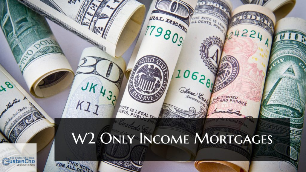 what is the W2 Only Income Mortgages