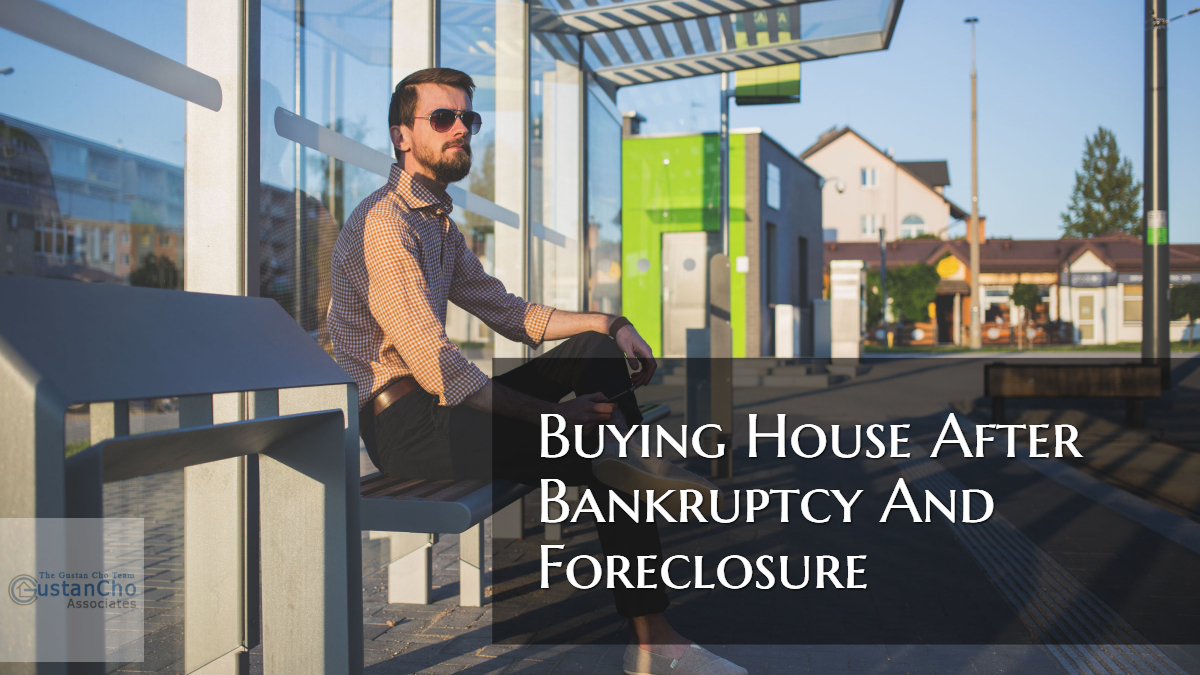 Buying A House After Bankruptcy And Foreclosure Guidelines